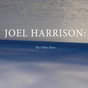 the-other-river-joel-harrison